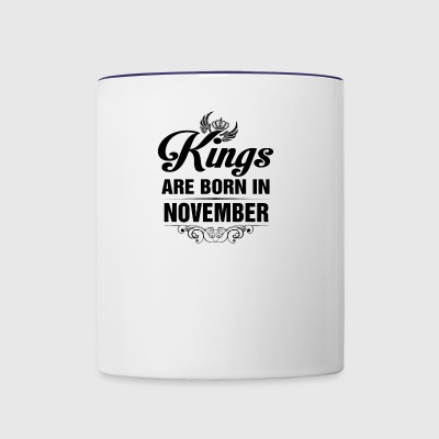 Kings Are Born In NOVEMBER - Contrast Coffee Mug