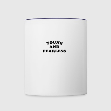 Young and Fearless - Contrast Coffee Mug