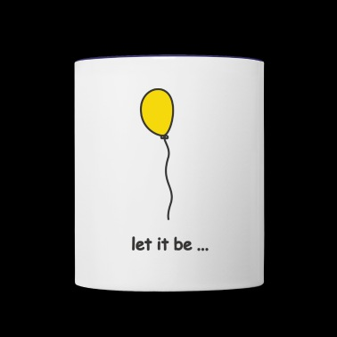 let it be - Contrast Coffee Mug
