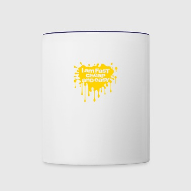 If We Are What We Eat, I'm Fast,Cheap And Easy! - Contrast Coffee Mug
