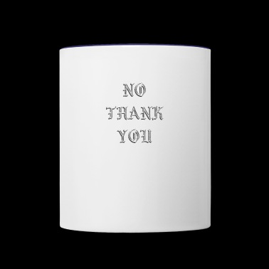 No thank you - Contrast Coffee Mug
