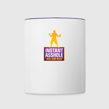 Instant Asshole. Just Add Beer! - Contrast Coffee Mug