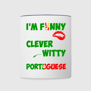 Im Funny Sexy Clever And Witty Im Portuguese - Contrast Coffee Mug