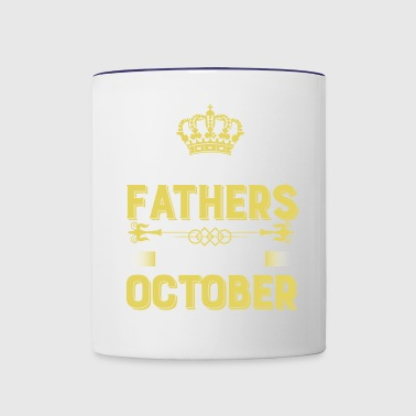 The best fathers are born in October - Contrast Coffee Mug