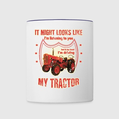 It might looks like listening driving TRACTOR red - Contrast Coffee Mug
