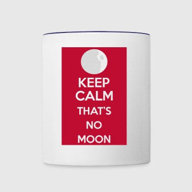 KEEP CALM THAT'S NO MOON - Contrast Coffee Mug