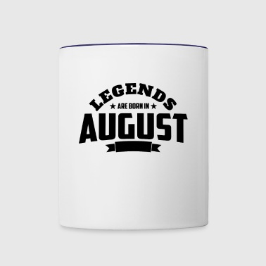Legends Are Born in August | August Birthday - Contrast Coffee Mug