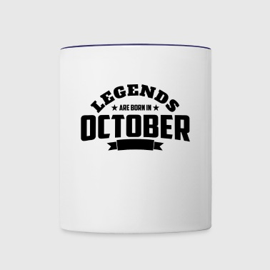 Legends Are Born in October | October Birthday - Contrast Coffee Mug