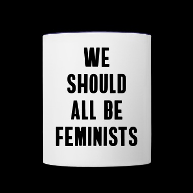 feminists statement typo fashion woman demo anti - Contrast Coffee Mug