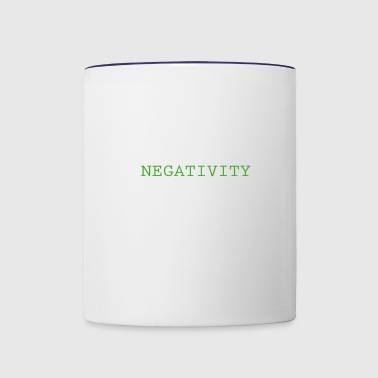 Avoid negativity - Contrast Coffee Mug
