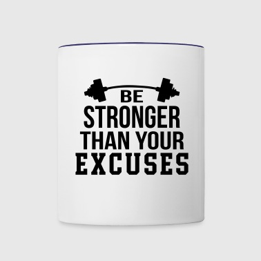 Be Stronger - Contrast Coffee Mug