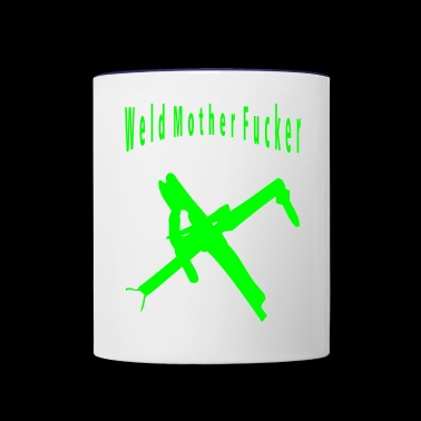 Weld Mother Fucker - Contrast Coffee Mug