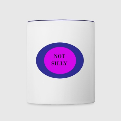 Not silly - Contrast Coffee Mug