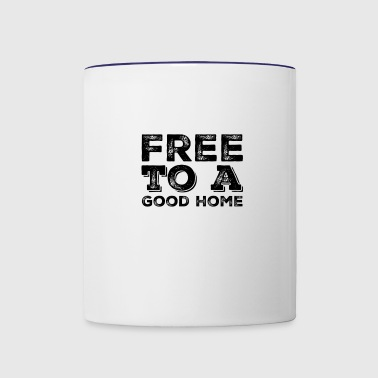 Free to a good home - Contrast Coffee Mug
