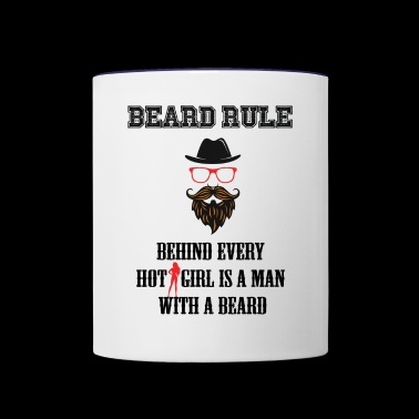 Behind Every Hot Girl Is A Man With A Beard - Contrast Coffee Mug