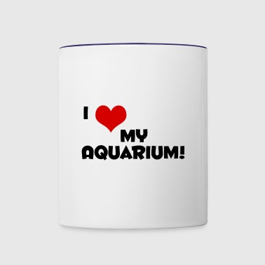 I Love My Aquarium - Contrast Coffee Mug