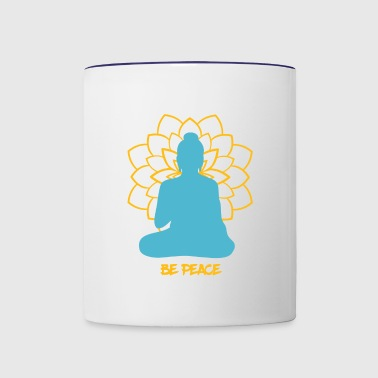 Buddhism - Be Peace - meditation Buddha. - Contrast Coffee Mug