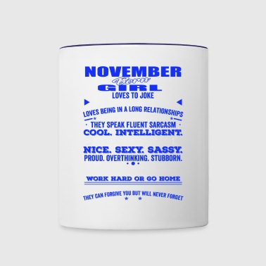 QUALITIES OF THE GIRL BORN IN NOVEMBER NOVEMBER - Contrast Coffee Mug