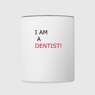 DENTIST - Contrast Coffee Mug