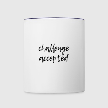 challenge accepted - Contrast Coffee Mug