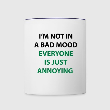 I'm Not In A Bad Mood - Contrast Coffee Mug