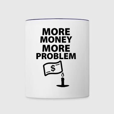 moremoneymoreproblem blak - Contrast Coffee Mug