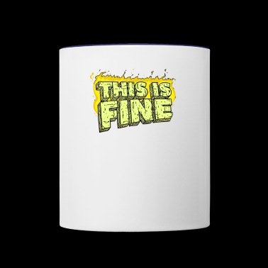 This Is Fine - Contrast Coffee Mug