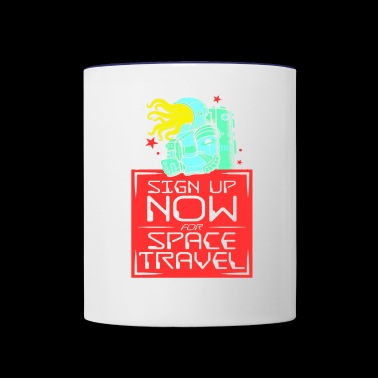 Sign up now for space travel - Contrast Coffee Mug