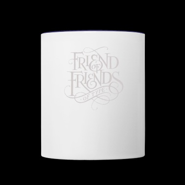 Friend of Friends - Contrast Coffee Mug