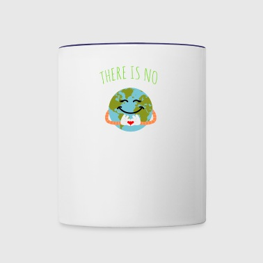 There Is No Planet B - Earth Day - Contrast Coffee Mug