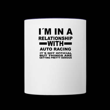 relationship with AUTO RACING - Contrast Coffee Mug
