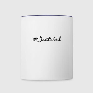#Snatched w/Black lettering By NurSagen - Contrast Coffee Mug
