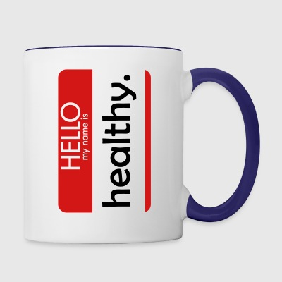 HELLO my name is healthy - Contrast Coffee Mug