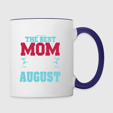 The best Mom was born in August - Contrast Coffee Mug