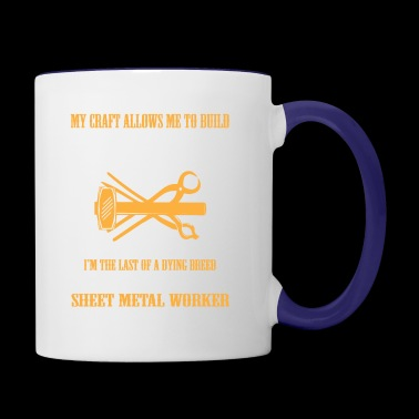 Sheet Metal Worker Allows Build Anything In The W - Contrast Coffee Mug