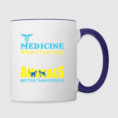 Veterinary Medicine Where Like Animal Better Than - Contrast Coffee Mug
