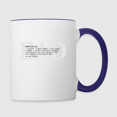 The Definition of Bad - Contrast Coffee Mug