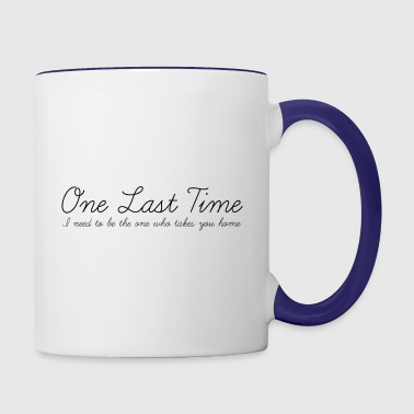 One Last Time - Contrast Coffee Mug