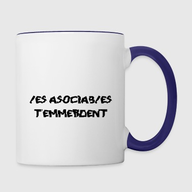 Les Asociables t'emmerdent - Contrast Coffee Mug