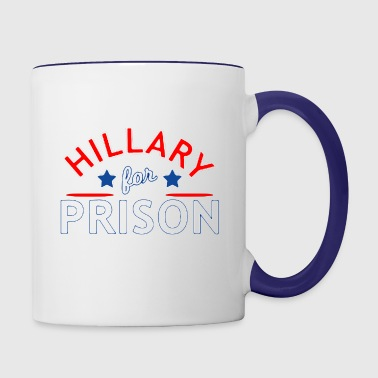 Hillary For Prison - Contrast Coffee Mug