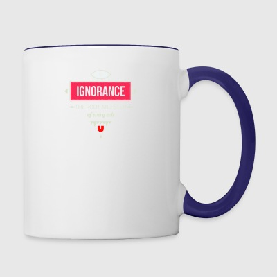 Ignorance the root and stem of every evil - Contrast Coffee Mug