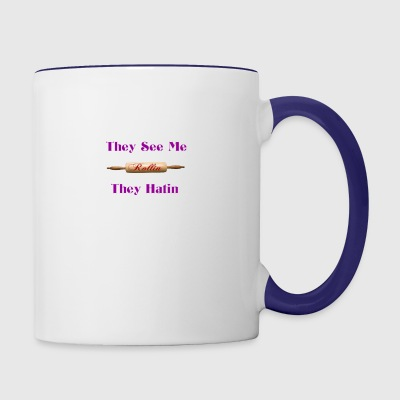 they see me rolling - Contrast Coffee Mug