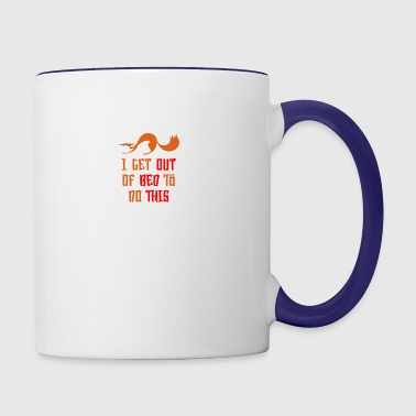 I get out of bed to do This - Contrast Coffee Mug
