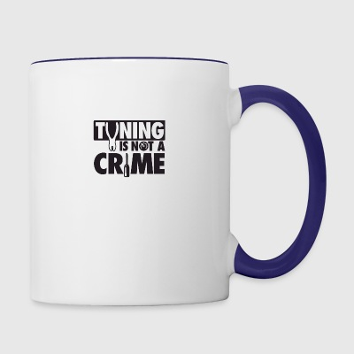 Tuning is not a crime - Contrast Coffee Mug