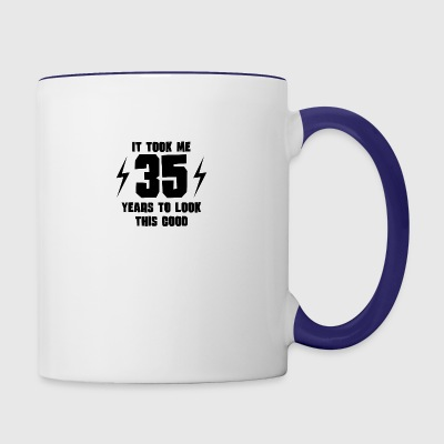 It Took Me 35 Years To Look This Good - Contrast Coffee Mug