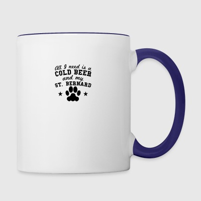 All I Need Is A Cold Beer And My St. Bernard - Contrast Coffee Mug