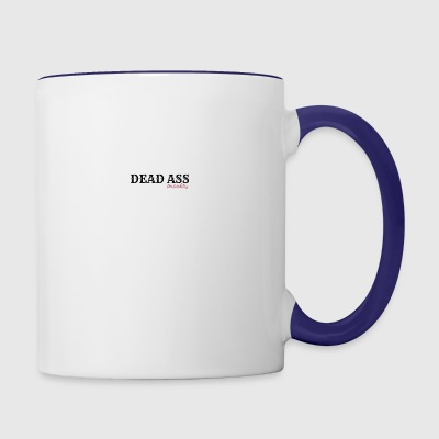 DEAD ASS - Contrast Coffee Mug