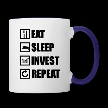 EAT SLEEP INVEST REPEAT - Contrast Coffee Mug