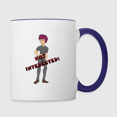 NOT INTERESTED! - Contrast Coffee Mug