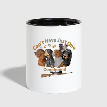 Raccoon Coon Hound Can't Have Just One  - Contrast Coffee Mug